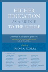 Higher Education as a Bridge to the Future by Jason A. Scorza