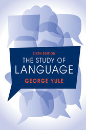 The Study of Language 6th Edition by George Yule