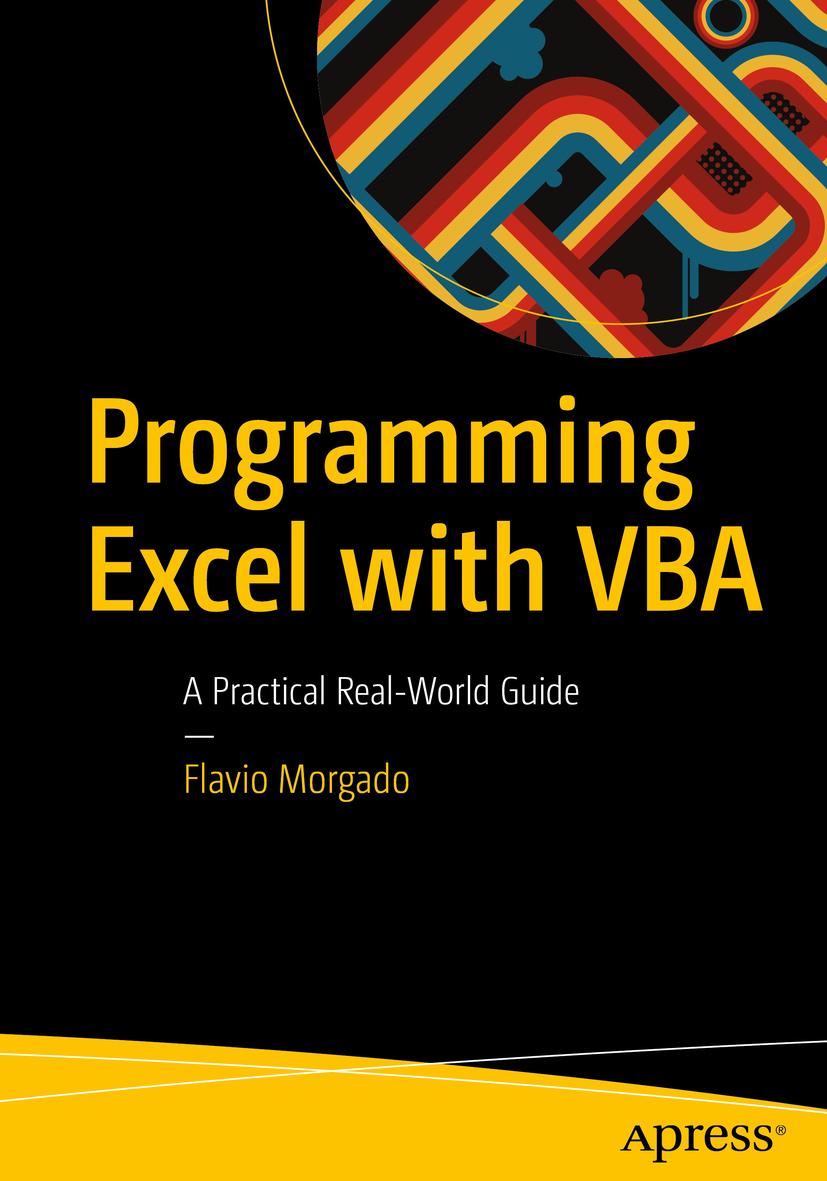 Download Ebook Programming Excel with VBA by Flavio Morgado Pdf