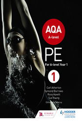 AQA A-level PE Book 1: For A-level year 1 and AS
