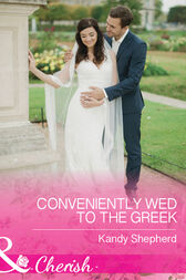 Conveniently Wed To The Greek (Mills & Boon Cherish) by Kandy Shepherd