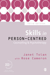 Skills in Person-Centred Counselling & Psychotherapy by Janet Tolan