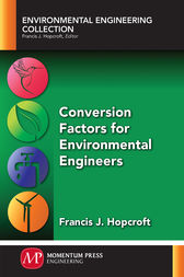 Conversion Factors for Environmental Engineers by Francis J. Hopcroft