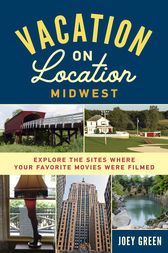 Vacation on Location, Midwest by Joey Green