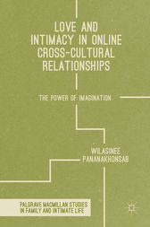Love and Intimacy in Online Cross-Cultural Relationships by Wilasinee Pananakhonsab
