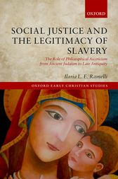Social Justice and the Legitimacy of Slavery by Ilaria L.E. Ramelli
