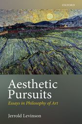 Aesthetic Pursuits by Jerrold Levinson