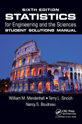 Statistics for Engineering and the Sciences, Sixth Edition Student Solutions Manual by William M. Mendenhall
