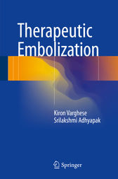 Therapeutic Embolization by Kiron Varghese