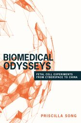 Biomedical Odysseys by Priscilla Song
