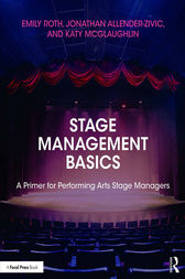Stage Management Basics by Emily Roth