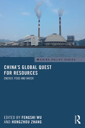 China's Global Quest for Resources by Fengshi Wu