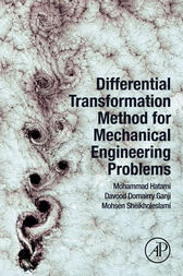 Differential Transformation Method for Mechanical Engineering Problems by Mohammad Hatami
