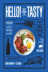 Hello! My Name Is Tasty by John Gorham