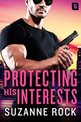 Protecting His Interests by Suzanne Rock
