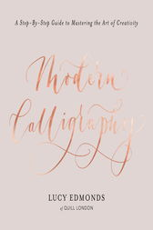 Modern Calligraphy by Lucy Edmonds