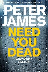 Need You Dead by Peter James