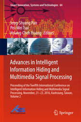Advances in Intelligent Information Hiding and Multimedia Signal Processing by Jeng-Shyang Pan