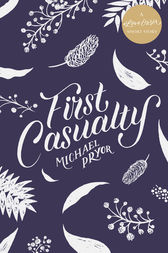 First Casualty: A #LoveOzYA Short Story by Michael Pryor