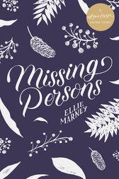 Missing Persons: A #LoveOzYA Short Story by Ellie Marney