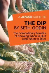 A Joosr Guide to... The Dip by Seth Godin by Joosr