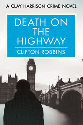 Death on the Highway by Clifton Robbins