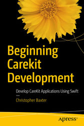Beginning CareKit Development by Christopher Baxter