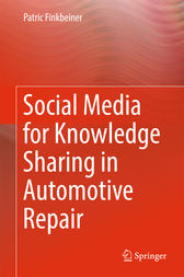 Social Media for Knowledge Sharing in Automotive Repair by Patric Finkbeiner
