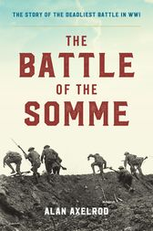 The Battle of the Somme by Alan Axelrod