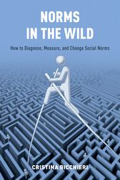 Norms in the Wild by Cristina Bicchieri