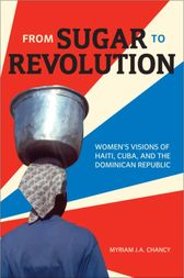 From Sugar to Revolution by Myriam J.A. Chancy