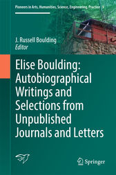 Elise Boulding: Autobiographical Writings and Selections from Unpublished Journals and Letters by J Russell Boulding