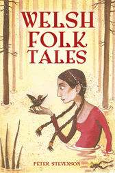 Welsh Folk Tales by Peter Stevenson