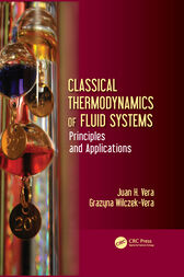 Classical Thermodynamics of Fluid Systems by Juan H. Vera