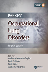 Parkes' Occupational Lung Disorders, Fourth Edition by Anthony Newman Taylor