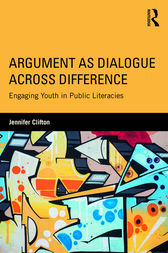 Argument as Dialogue Across Difference by Jennifer Clifton