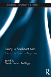 Piracy in Southeast Asia by Carolin Liss