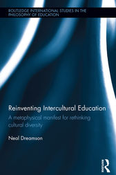Reinventing Intercultural Education by Neal Dreamson