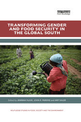 Transforming Gender and Food Security in the Global South by Jemimah Njuki