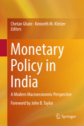 Monetary Policy in India by Chetan Ghate