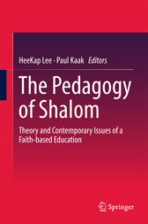 The Pedagogy of Shalom by HeeKap Lee