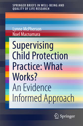 Supervising Child Protection Practice: What Works? by Lynne McPherson