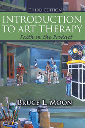 INTRODUCTION TO ART THERAPY by Bruce L. Moon