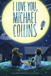 I Love You, Michael Collins by Lauren Baratz-Logsted