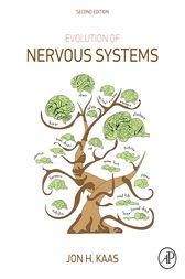 Evolution of Nervous Systems by Jon H. Kaas