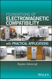 Foundations of Electromagnetic Compatibility by Bogdan Adamczyk