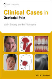 Clinical Cases in Orofacial Pain by Malin Ernberg