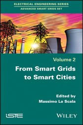 From Smart Grids to Smart Cities by Massimo La Scala