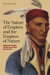The Nature of Empires and the Empires of Nature by Karl S. Hele