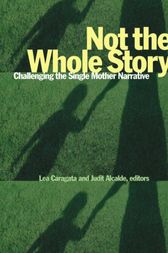 Not the Whole Story by Lea Caragata